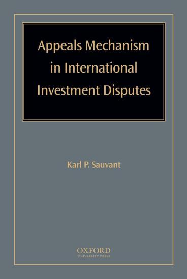 Appeals Mechanism in International Investment Disputes PDF