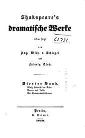 Shakspeare's dramatische Werke: König Heinrich der Achte. Romeo und Julia. Ein Sommernachtstraum
