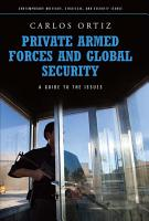 Private Armed Forces and Global Security  A Guide to the Issues PDF