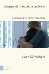 Cinemas of Therapeutic Activism PDF