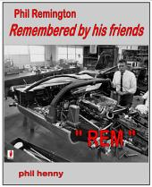 Phil Remington REM Remembered by his friends