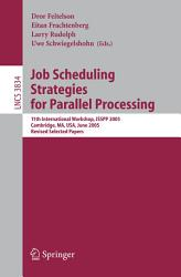 Job Scheduling Strategies For Parallel Processing Book PDF
