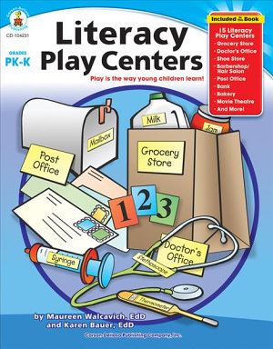 Literacy Play Centers  Grades PK   K