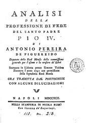 Analisi della professione di fede del santo padre Pio iv., tr. con alcune dilucidazioni