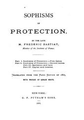 Sophisms of Protection: Parts 1-4