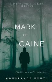 Mark of Caine: A Gothic Historical Romance