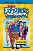 Archie S Explorers Of The Unknown