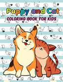 Puppy and Cat Coloring Book for Kids
