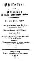 Philothea oder Anleitung zu einem gottseligen Leben PDF