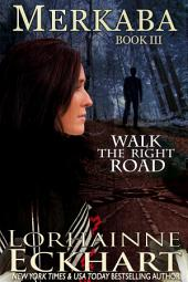 Merkaba: (Mystery, Thriller, Suspense): Walk the Right Road Series