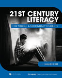 21st Century Literacy for Middle and Secondary Students