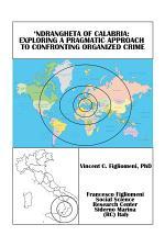 'Ndrangheta of Calabria: Exploring a Pragmatic Approach to Confronting Organized Crime
