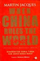 When China rules the world  ketika china menguasai dunia  PDF