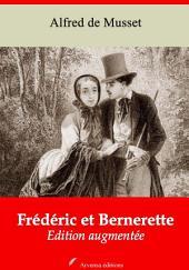 Frédéric et Bernerette: Nouvelle édition augmentée