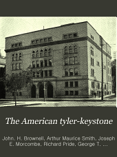 The American Tyler-keystone: Devoted to Freemasonry and Its Concerdant Others, Volume 23