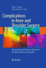 Complications in Knee and Shoulder Surgery PDF