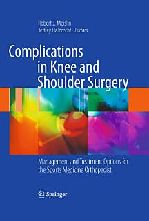 Complications in Knee and Shoulder Surgery Book