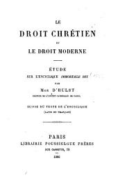 Le Droit chrétien et le droit moderne: étude sur l'encyclique Immortale Dei