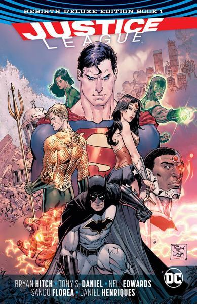 Justice League  The Rebirth Deluxe Edition Book 1  Rebirth