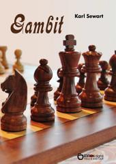 Gambit: Drei Erzählungen