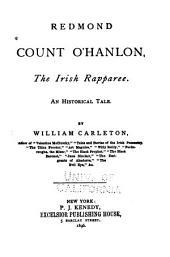Redmond Count O'Hanlon: The Irish Rapparee, an Historical Tale