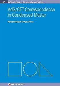 AdS CFT Correspondence in Condensed Matter PDF