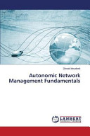 Autonomic Network Management Fundamentals
