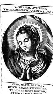 Esempi e miracoli della santissima Vergine Maria Madre di Dio detti nella Chiesa del Gesù dal padre Carlo Bouio della Compagnia di Giesu' ..: 1], Volume 1