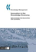 Knowledge management Innovation in the Knowledge Economy Implications for Education and Learning PDF