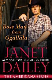 Boss Man From Ogallala