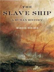 The Slave Ship Book PDF