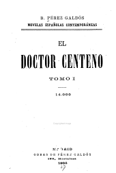 El doctor Centeno: Volumen 1