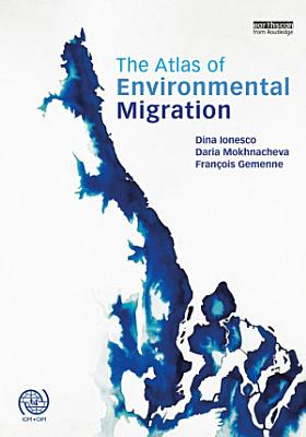The Atlas of Environmental Migration PDF
