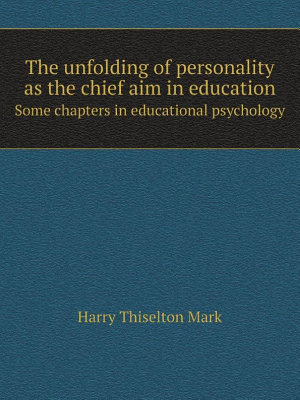 The unfolding of personality as the chief aim in education PDF