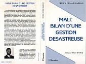 Mali: Bilan d'une gestion désastreuse
