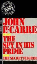 The Spy in His Prime
