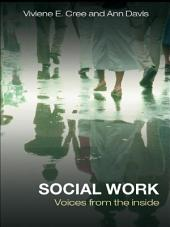 Social Work: Voices from the inside