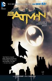 Batman Vol. 6: Graveyard Shift