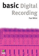 Basic Digital Recording