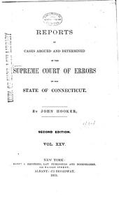 Connecticut Reports: Proceedings in the Supreme Court of the State of Connecticut, Volume 25