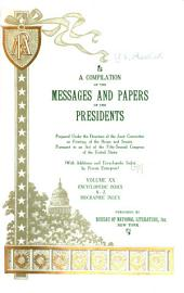 A Compilation of the Messages and Papers of the Presidents: Volume 20