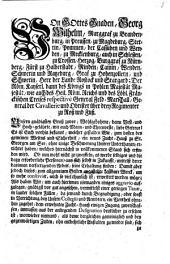 Von Gottes Gnaden, Georg Wilhelm, Marggraf zu Brandenburg ... Es ist Euch vorhin bekannt, welcher gestalten Wir, zum besten des gemeinen Wesens und Sicherheit, ein neues Zucht-Hauß zu St. Georgen am See ... errichtet haben ...
