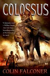 Colossus: A Novel