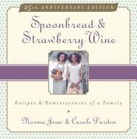 Spoonbread and Strawberry Wine PDF
