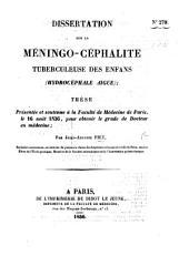 Dissertation sur la méningo-céphalite tuberculeuse des enfans, etc