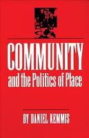 Community and the Politics of Place PDF