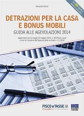 Detrazioni per la casa e bonus mobili: Guida alle agevolazioni 2014