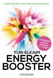 Energy-Booster: In 7 Tagen frei von chronischer Erschöpfung - Platz 2 der New-York-Times-Bestsellerliste