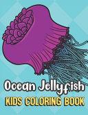 Ocean Jellyfish Kids Coloring Book