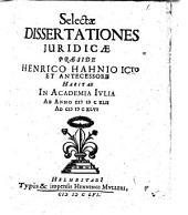 Selectae dissertationes juridicae